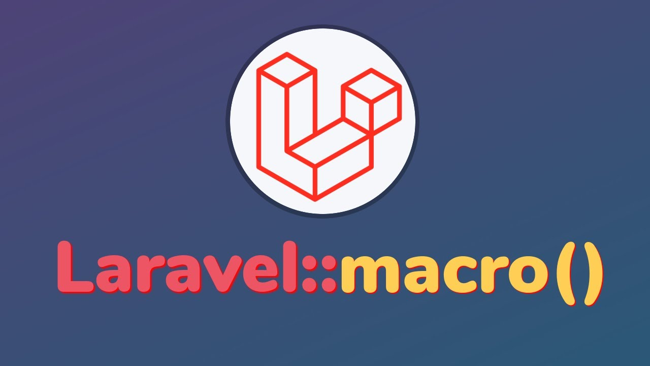 How create and uses of the Laravel macro example?