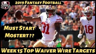 2019 Fantasy Football Rankings - Week 15 Top Waiver Wire Players To Target