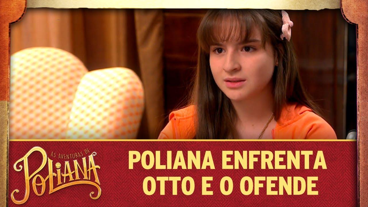 Poliana enfrenta Otto e o ofende   As Aventuras de Poliana