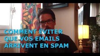 Скачать Comment éviter Que Vos Emails N Arrivent En Spam