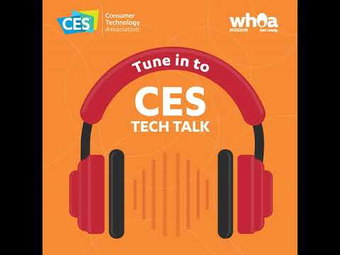 A Look at CES 2018 with President and CEO of the Consumer Technology Association, Gary Shapiro