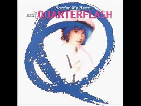 Quarterflash - Harden My Heart (Y)