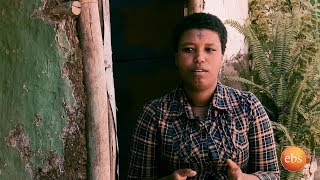 Willo -  Real Inspirational Stories From Segenet Muluneh (Sunday with EBS)