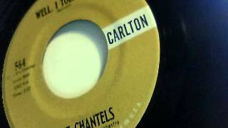 well, I told you - the chantels - carlton 1961