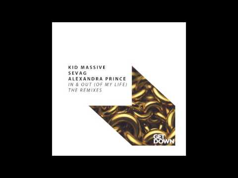 GD028 - Kid Massive, Sevag & Alexandra Prince - In & Out (Of My Life) - Daniel Chord Remix