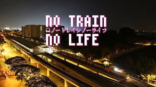 【鉄道PV】SMRT 南北·東西線 No Train No Life (TV Size)