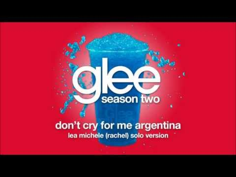 Dont Cry For Me Argentina Rachel Solo Version  Glee HD FULL STUDIO