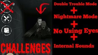 Eyes The Horror Game:Double Trouble Mode+No Using Eyes+ Using Internal Sounds(Challenges)