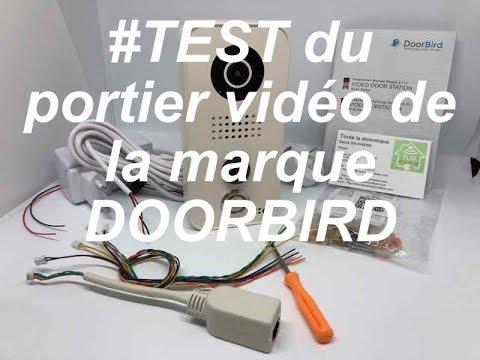 Test Le Portier D101 De Doorbird Youtube