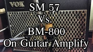 sm 57 vs bm 800 on guitar amp
