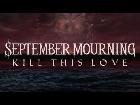 """September Mourning Debut """"Kill This Love"""" New Single!"""