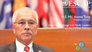 Voices of CS71: H.E. Mr. Anote Tong, President of Kiribati