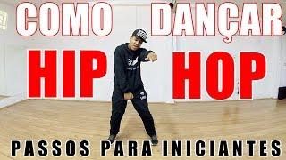 COMO DANÇAR HIP HOP | PASSOS PARA INICIANTES | APRENDA A DANÇAR HIP HOP #BROWNAJUDA