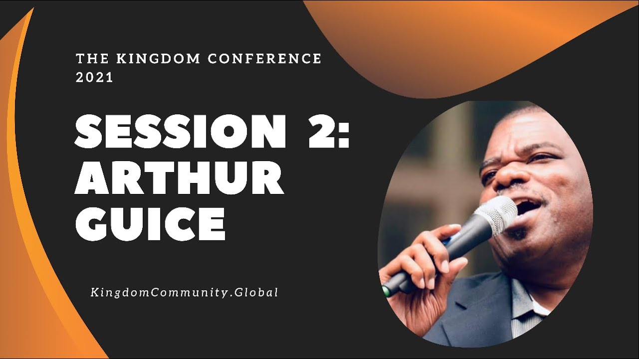 Session 2 - Knowing the Visitation of God - Arthur Guice