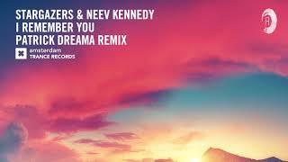 Stargazers & Neev Kennedy - I Remember You (Amsterdam Trance) + Lyrics