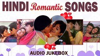 ROMANTIC HINDI SONGS - JUKEBOX | HEART TOUCHING SONGS | EVERGREEN HINDI GAANE | 90'S LOVE SONGS