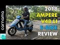 2018 Ampere V48 Li - Lithium Ion Battery Powered Electric Scooter Review | carnama