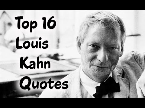 top 16 louis kahn quotes author of build your own website youtube. Black Bedroom Furniture Sets. Home Design Ideas