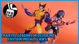 Can of Beams Marvel Legends WOLVERINE CUSTOM METAL CLAWS Action Figure Customizing