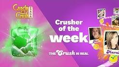 Candy Crush Saga | Crusher Of The Week