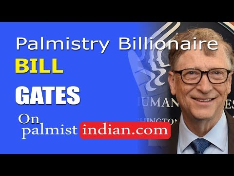 0085 { Palmistry palm reading } Billionaire { Bill Gates }