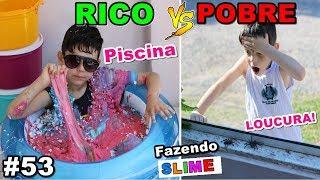 RICO VS POBRE FAZENDO AMOEBA / SLIME #53