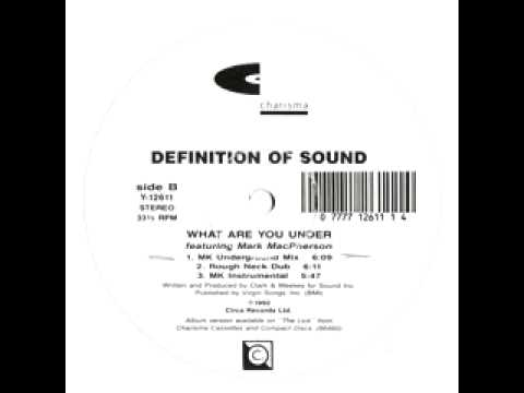 "Definition Of Sound ""What Are You Under"" (MK Mix) 1992"