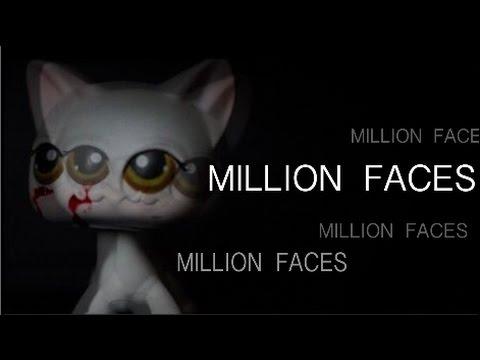 Million Faces - LPS //peanut tv
