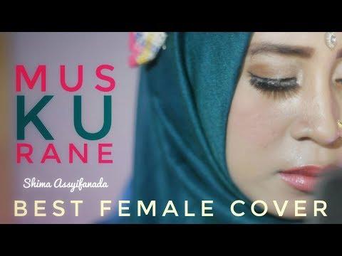 Muskurane - Arijit Singh (Female Cover) Shima Assyifanada Jawa Timur Indonesia