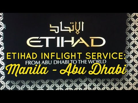 Etihad Inflight Service Review Manila to Abu Dhabi Economy Class Boeing 777-300ER