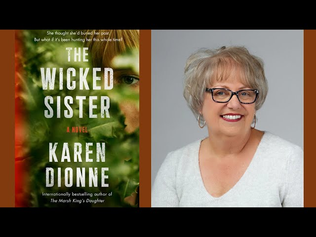 An evening with Karen Dionne author of The Wicked Sister