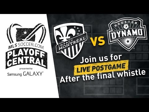 Houston Dynamo vs. Montreal Impact Live Post Game Show | MLS Playoff Central