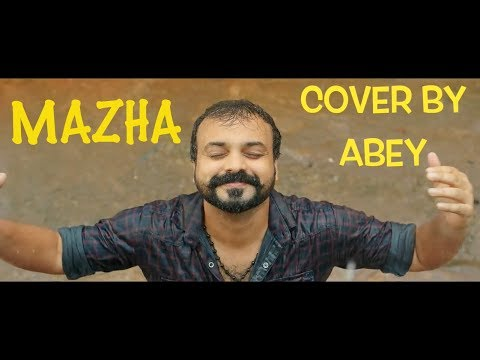 Mazha (Video Cover by Abey)