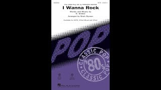 I Wanna Rock (SATB Choir) - Arranged by Mark Brymer