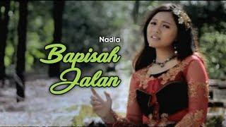 Nadia - Bapisah Jalan (Official Music Video)