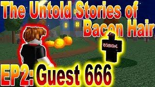 As histórias Incontadas de cabelo de bacon: convidado 666 | EP2 | ~ ROBLOX série