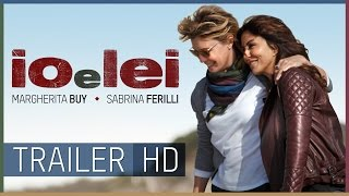 IO E LEI - TRAILER UFFICIALE HD | Al cinema streaming