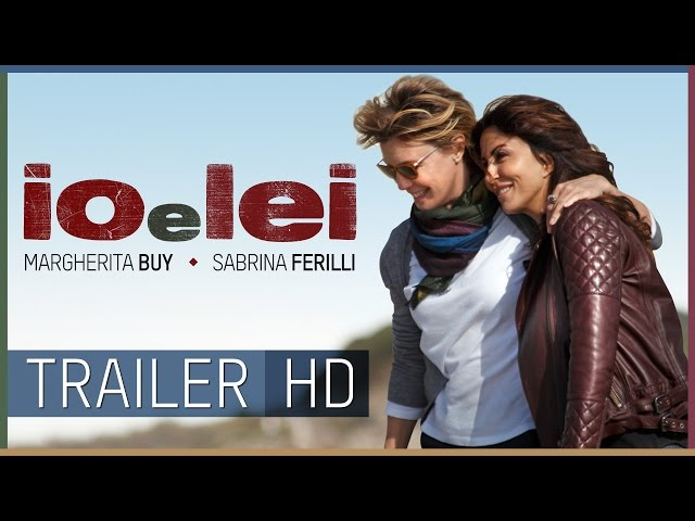 IO E LEI - TRAILER UFFICIALE HD | Al cinema