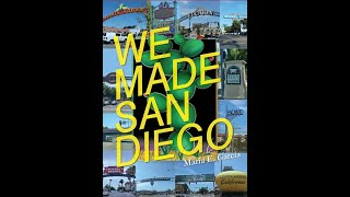 Virtual Discussion with Author Maria Garcia:  We Made San Diego  Latino Contributions in Our Region
