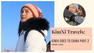 Explore CHINA with Kim Chiu & Xian Lim PART 2 | Harbin, China | Kim Chiu PH