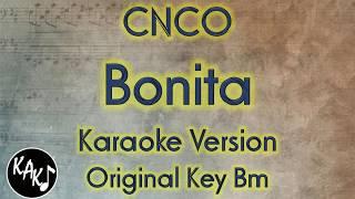 CNCO - Bonita Karaoke Lyrics Cover Instrumental Original Key Bm