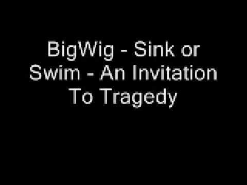 BigWig - Sink or Swim