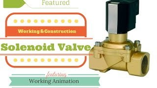 Solenoid Valve Working