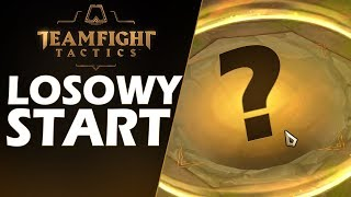 LOSOWY BOHATER NA START - TEAMFIGHT TACTICS