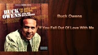 Watch Buck Owens If You Fall Out Of Love With Me video