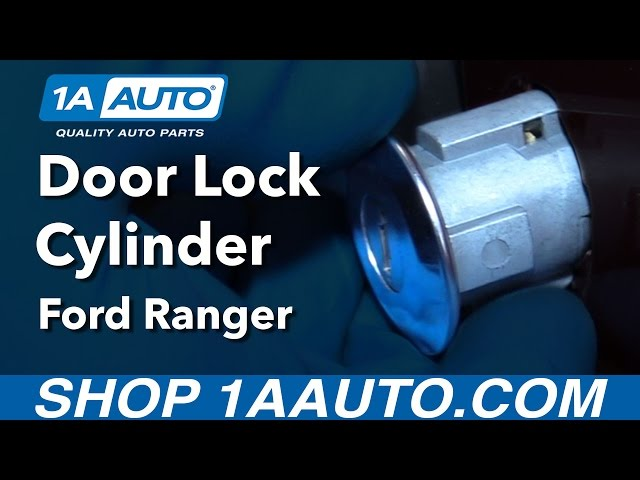 How To Replace Door Lock Cylinder 96 03 Ford Ranger