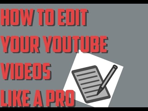 How to edit videos like a pro youtube how to edit videos like a pro ccuart Image collections