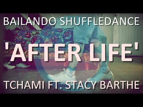 Bailando Shuffle #19 | AFTER LIFE (de Tchami Ft. Stacy Barthe)