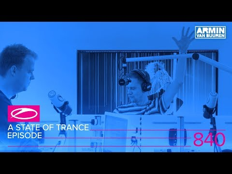 A State Of Trance Episode 840 #ASOT840