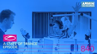 A State Of Trance Episode 840 (#ASOT840)